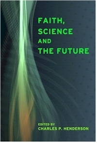 Faith, Science and the Future